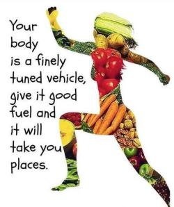 give ur body good fuel